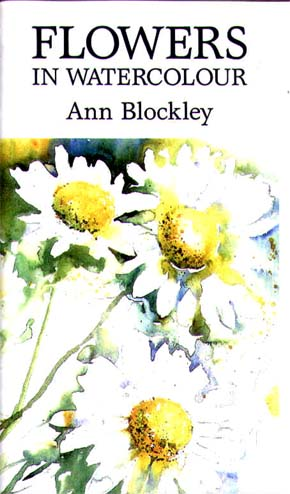 Blockley, Ann: AB02 - Flowers in Watercolor