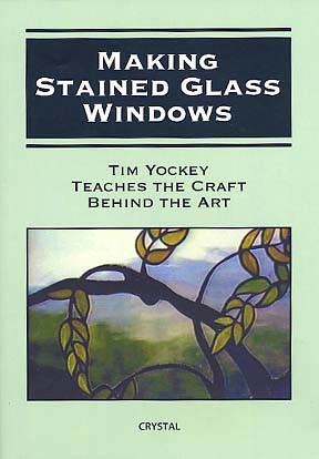 Yockey, Tim: AC01 - Making Stained Glass Windows