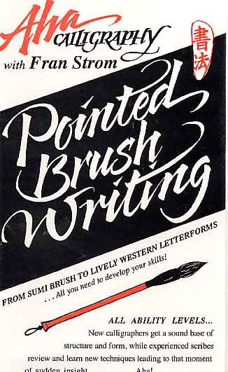 Strom, Fran: AC12 - Pointed Brush Writing
