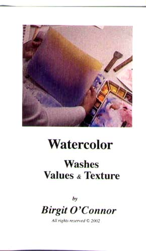 O&#039;Connor, Birgit: BC04 - Washes, Values &amp; Texture