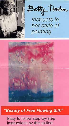 Denton, Betty: BD07 - Beauty of Free Flowing Silk Painting