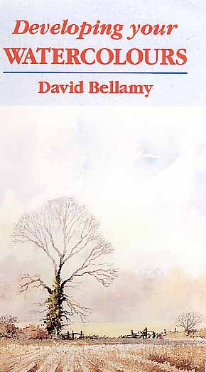 Bellamy, David: BE4 - Developing Your Watercolors
