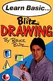 Blitz, Bruce: BLTZ1 - Basic Blitz Drawing