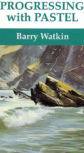 Watkin, Barry: BW2 - Progressing with Pastels