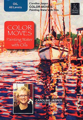 Jasper, Caroline: CJ1 - Color Moves, Painting Water with Oils