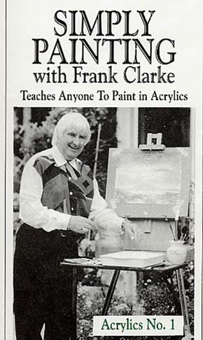 Clarke, Frank: CLA4 - Simply Painting Acrylics Pt 4