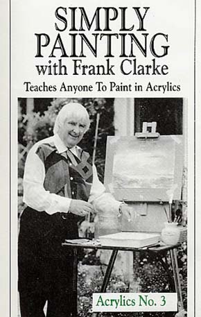 Clarke, Frank: CLA3 - SLimply Painting Acrylics Pt 3