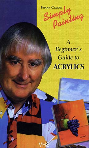 Clarke, Frank: CLKE5 - Beginners Guide to Acrylics
