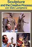 Lamphere, Dale: CP838 - Sculpting & Creative Process