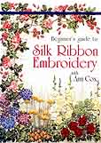 Cox, Ann: CX01 - Silk Ribbon Embroidery