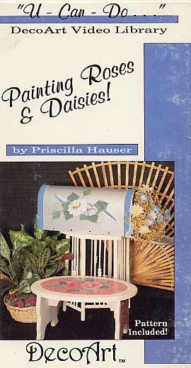Hauser, Priscilla: DAS19 - Painting Roses & Daisies