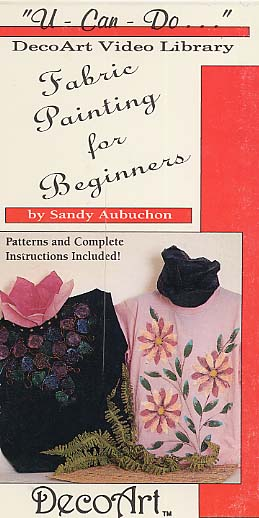 Aubuchon, Sandy: DAS47 - Fabric Painting for Beginners