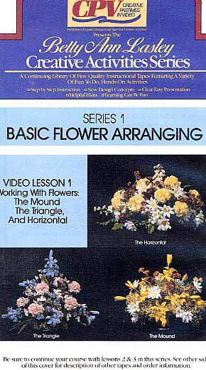 Lasley, Betty Ann: DYB1 - Working with Flowers