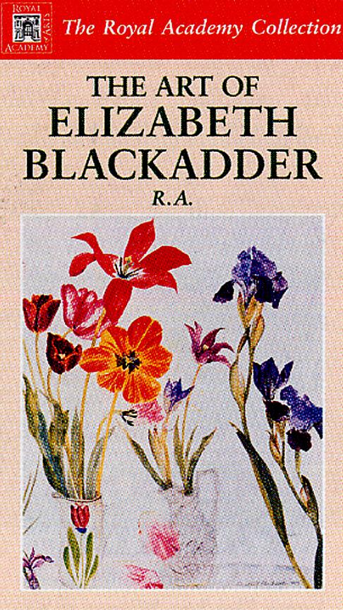 Blackadder, Elizabeth: EB01 - The Art of Elizabeth Blackadder
