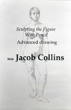 Collins, Jacob: JAC1 - Sculpting the Figure w/ Pencil