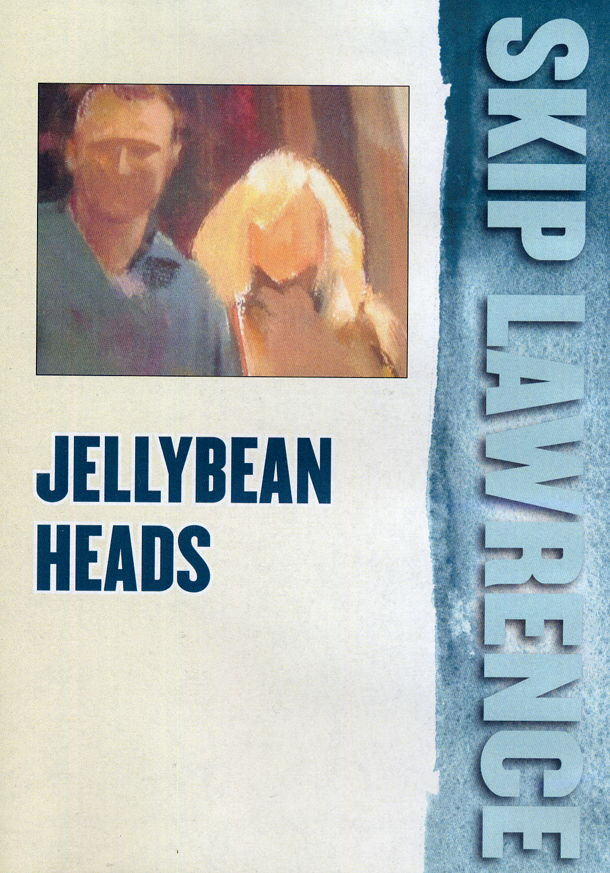 Lawrence, Skip: LAW6d - Jellybean Heads