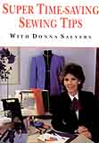 Salyers, Donna: N23190 - Super Time-Saving Sewing Tips