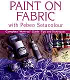 Neal & Howarth: NHF1 - How to Paint on Fabric