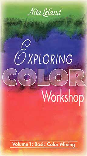 Leland, Nita: NL01 - Exploring Color Mixing Workshop