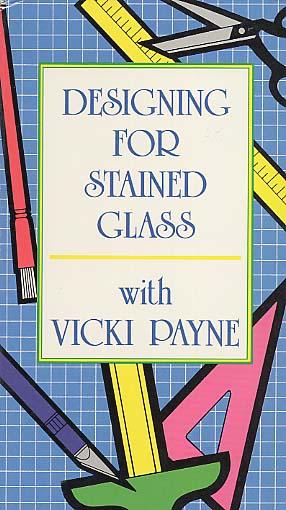 Payne, Vickie: PAY5 - Designing for Stained Glass