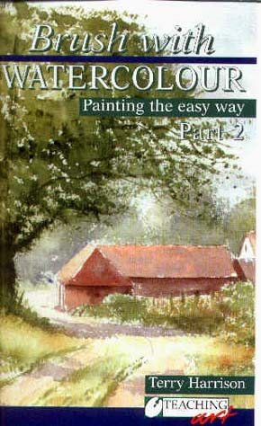 Harrison, Terry: TH06 - Brush with Watercolor Pt.2