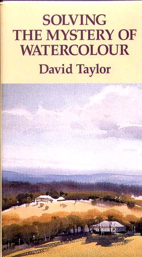 Taylor, David: TY01 - Solving the Mystery of Watercolor