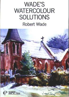 Wade, Robert: WA04 - Wade's Watercolor Solutions