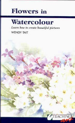 Tait, Wendy: WT01 - Flowers in Watercolor